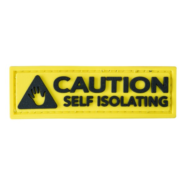 Caution Self Isolation Patch